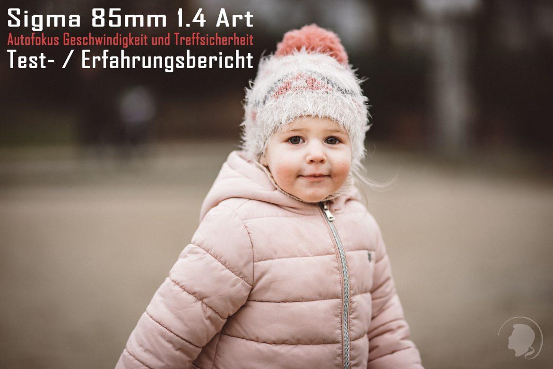 Sigma 85mm ART Autofokus Test - Vorschaubild