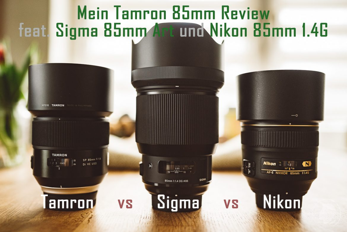 Tamron 85mm Review - Titelbild